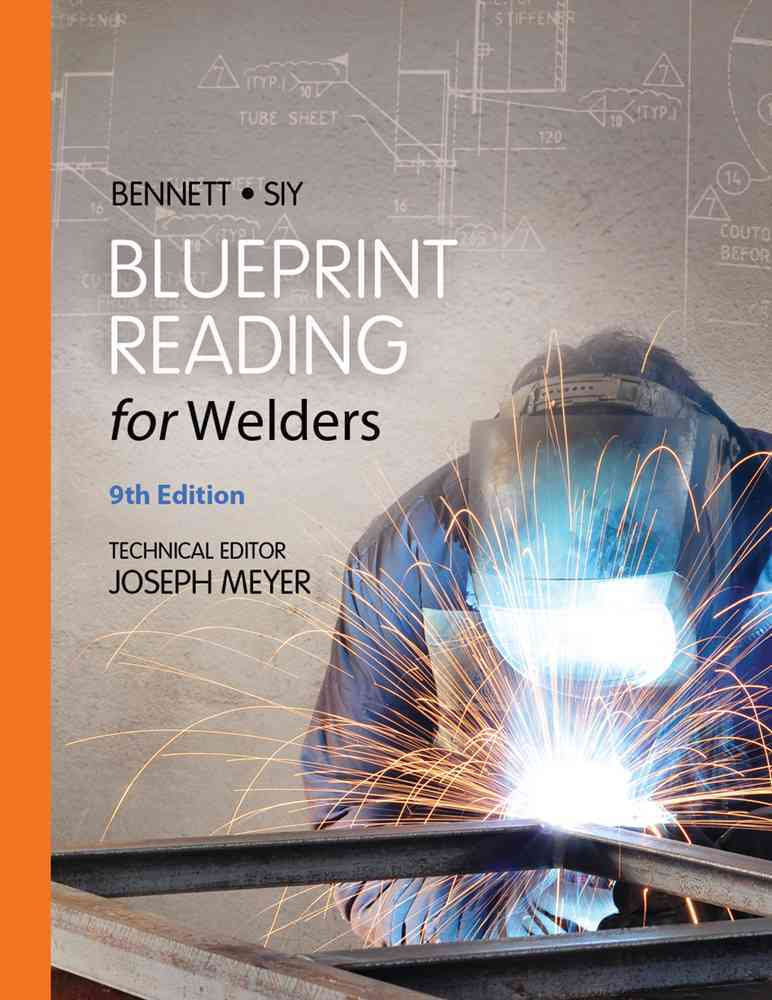 Blueprint Reading for Welders By Bennett, A. E./ Siy, Louis J